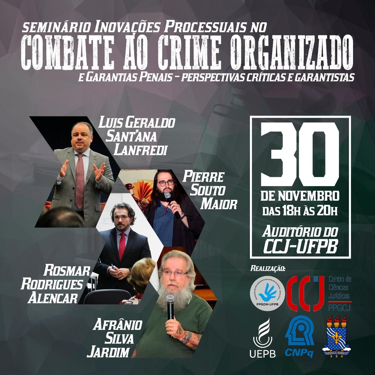 Seminário  Inovações Processuais no Combate ao crime Organizado