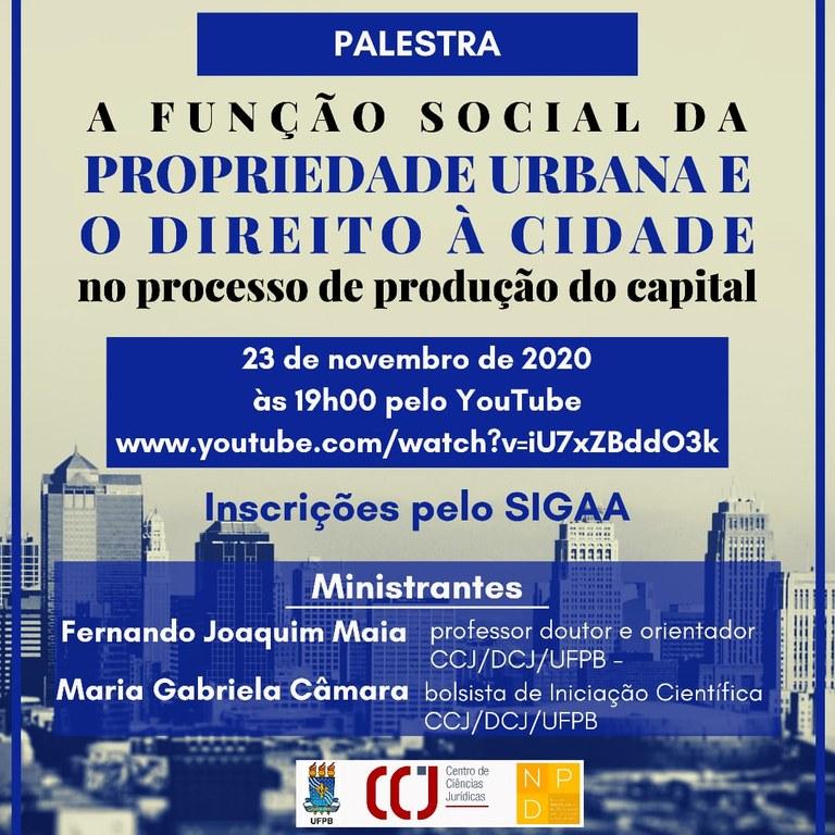 A Função Social da Propriedade Urbana e o Direito à Cidade no processo de produção do capital