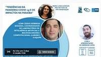 "Live ""Tendências da pandemia Covid-19 e os impactos na Paraíba"""