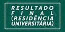banner-RESULTADO-FINAL-(RESIDÊNCIA-UNIVERSITÁRIA).png