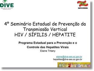 4º Seminário Estadual de Prevenção da Transmissão Vertical HIV-SIFILIS-HEPATITE.jpg
