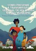 COMO PREVENIR A TRANSMISSAO VERTICAL DE HIV E SIFILIS NO SEU MUNICIPIO.jpg